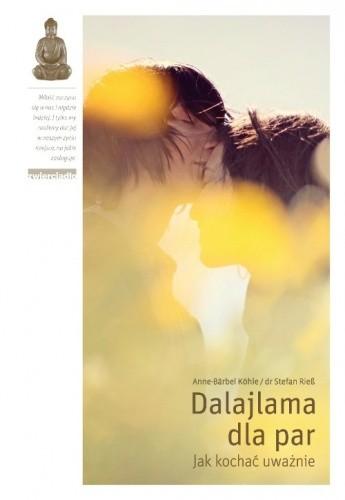 Okładka książki Dalajlama dla par. Jak kochać uważnie