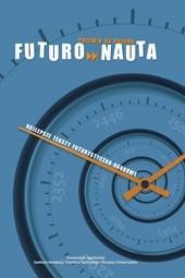 Okładka książki Futuronauta - najlepsze teksty futurystyczno-naukowe