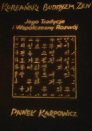 Okładka książki Koreański buddyzm Zen – jego tradycje i współczesny rozwój