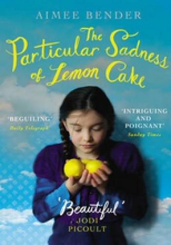 Okładka książki The Particular Sadness of Lemon Cake