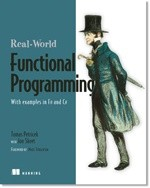 Okładka książki Real-World Functional Programming: With examples in F# and C#