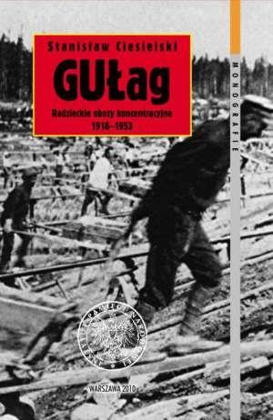 Okładka książki GUŁag. Radzieckie obozy koncentracyjne 1918-1953