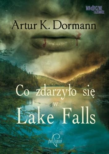 Okładka książki Co zdarzyło się w Lake Falls