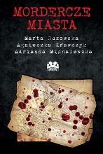 Okładka książki Mordercze miasta