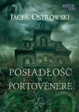 Posiadłość w Portovénere - Jacek Ostrowski