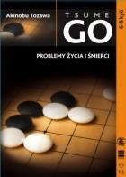 Okładka książki Tsumego. Problemy życia i śmierci 6.-8. kyū