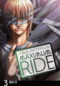 Okładka książki Maximum Ride:The Manga, Vol. 3