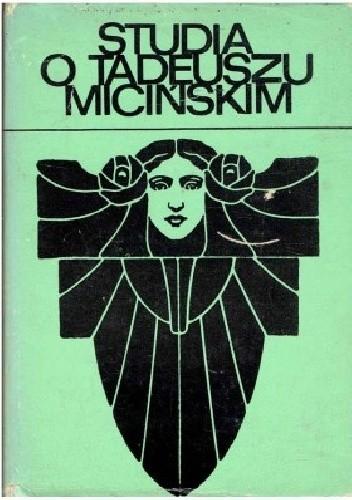 Okładka książki Studia o Tadeuszu Micińskim