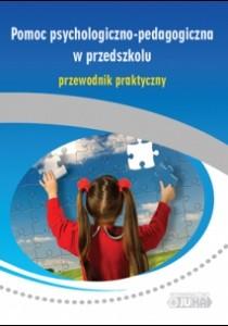 Okładka książki Pomoc psychologiczno-pedagogiczna w przedszkolu. Przewodnik praktyczny