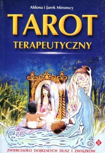 Okładka książki Tarot terapeutyczny. Zwierciadło dojrzałych dusz i związków