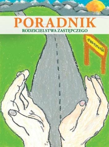 Okładka książki Poradnik rodzicielstwa zastępczego