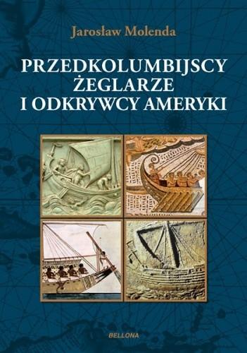 Okładka książki Przedkolumbijscy żeglarze i odkrywcy Ameryki