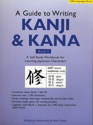 Okładka książki A guide to writing Kanji and Kana. Book 2