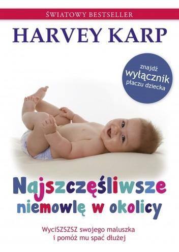 Okładka książki Najszczęśliwsze niemowlę w okolicy