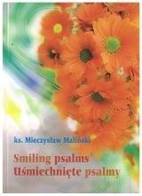 Okładka książki Smiling psalms - Uśmiechnięte psalmy