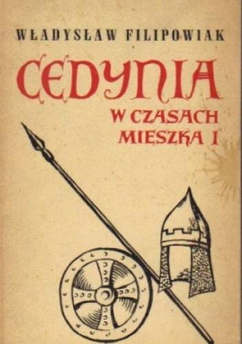 Okładka książki Cedynia w czasach Mieszka I
