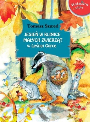 Okładka książki Jesień w Klinice Małych Zwierząt w Leśnej Górce