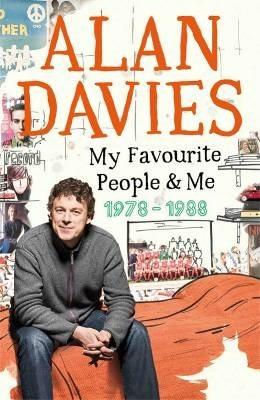 Okładka książki My Favourite People & Me: 1978-1988