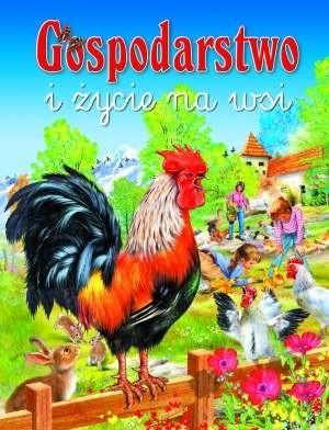 Okładka książki Gospodarstwo i życie na wsi