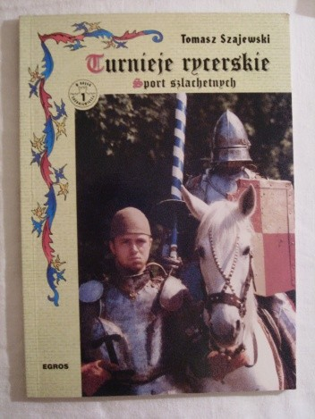 Okładka książki Turnieje rycerskie. Sport szlachetnych