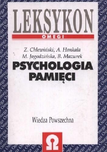 Okładka książki Psychologia Pamięci Leksykon