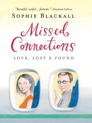 Okładka książki Missed Connections: Love, Lost & Found