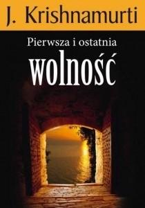 Okładka książki Pierwsza i ostatnia wolność