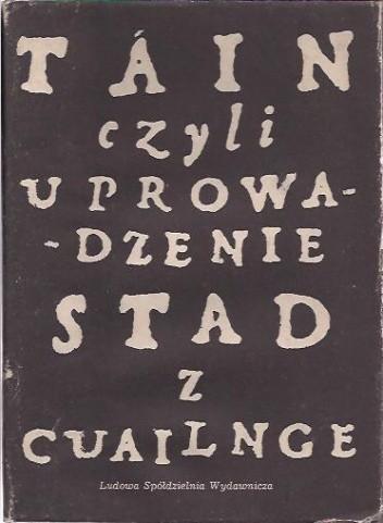 Okładka książki Táin czyli Uprowadzenie stad z Cuailnge