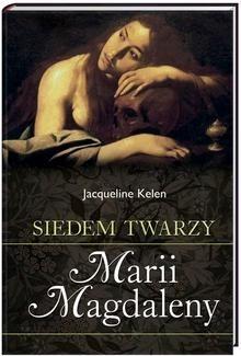 Okładka książki Siedem twarzy Marii Magdaleny