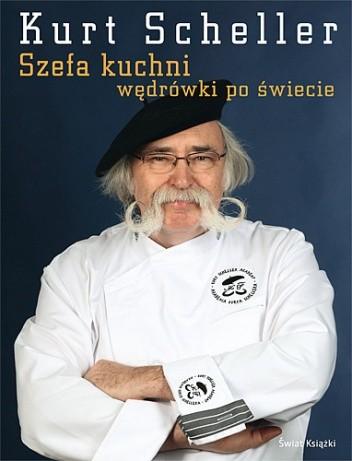 Okładka książki Szefa kuchni wędrówki po świecie