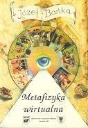 Okładka książki Metafizyka wirtualna