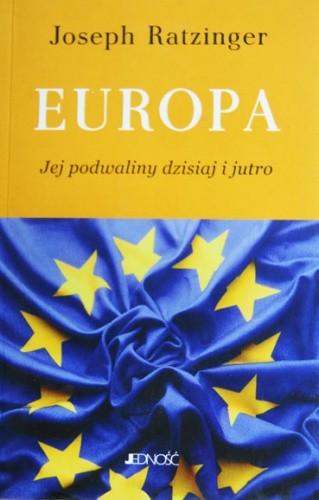 Okładka książki Europa - jej podwaliny dzisiaj i jutro