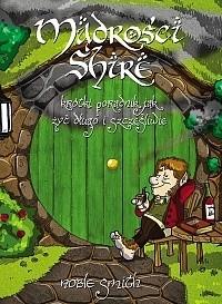 Okładka książki Mądrości Shire. Krótki poradnik jak żyć długo i szczęśliwie