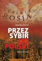Przez Sybir do Polski