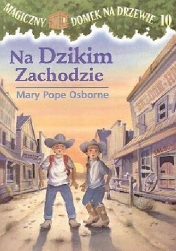 Okładka książki Na Dzikim Zachodzie