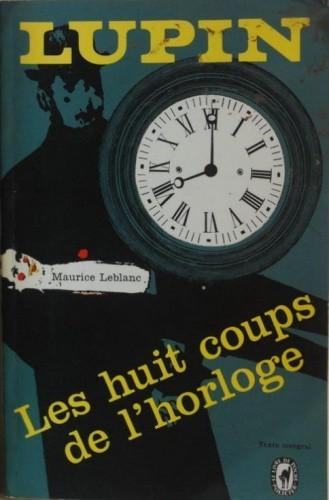 Okładka książki Les huit coups de l'horloge