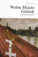 Okładka książki Wolne Miasto Gdańsk przewodnik po mieście