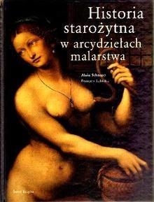 Okładka książki Historia starożytna w arcydziełach malarstwa