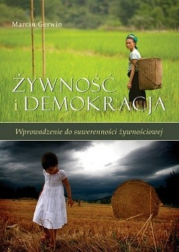 Okładka książki Żywność i demokracja. Wprowadzenie do suwerenności żywieniowej