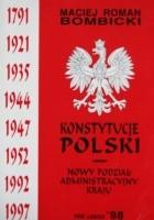 Konstytucje Polski - Nowy podział administracyjny kraju