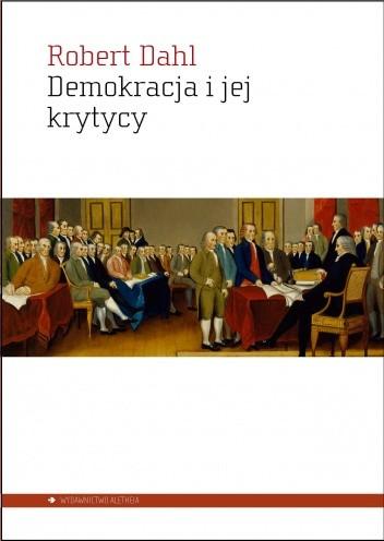 Okładka książki Demokracja i jej krytycy