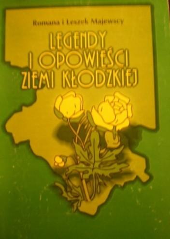 Okładka książki Legendy i opowieści Ziemi Kłodzkiej