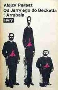 Okładka książki Od Jarry'ego do Becketta i Arrabala