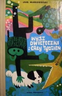 Okładka książki Kysz, Dwieteczki i cały tydzień