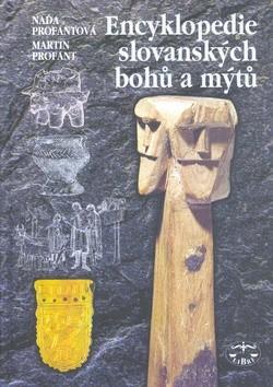 Okładka książki Encyklopedie slovanských bohů a mýtů