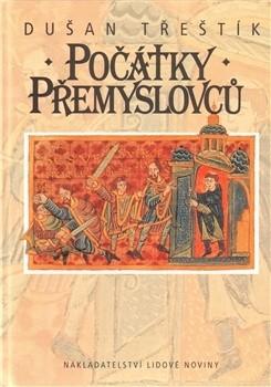 Okładka książki Počátky Přemyslovců. Vstup Čechů do dějin (530 - 935)