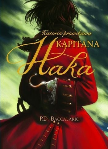 Okładka książki Historia prawdziwa kapitana Haka