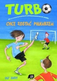 Okładka książki Turbo chce zostać piłkarzem