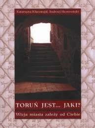 Okładka książki Toruń jest... Jaki?