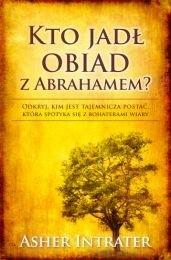 Okładka książki Kto jadł obiad z Abrahamem